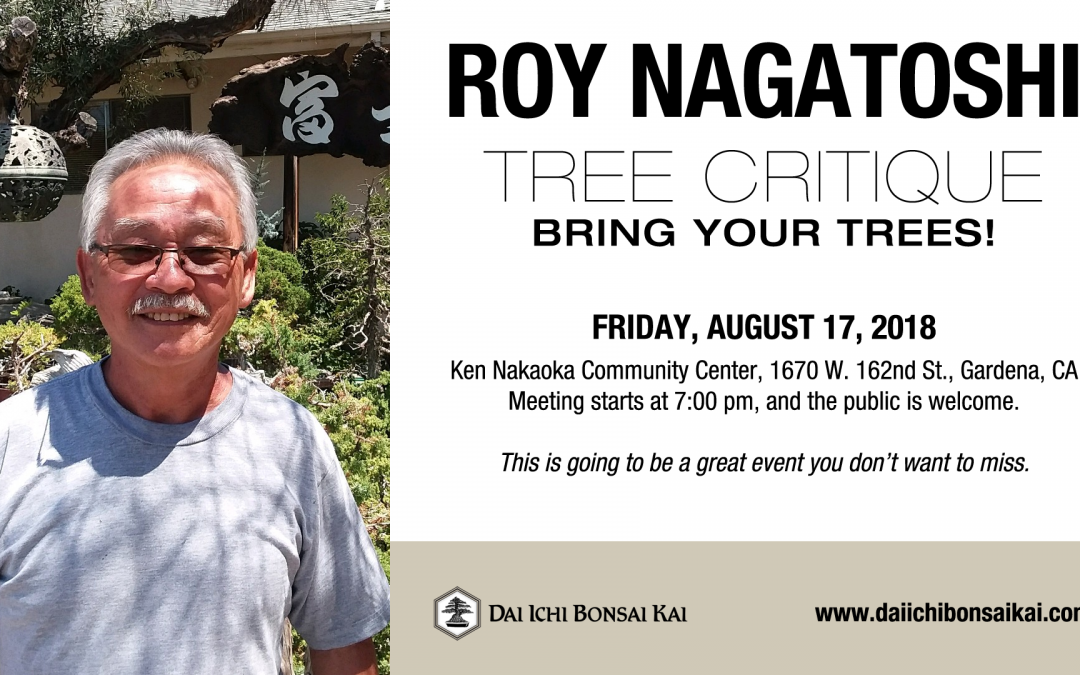 AUGUST 17th 2018 MEETING – ROY NAGATOSHI CRITIQUE