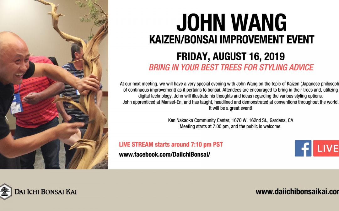 AUGUST 16th 2019 MEETING | JOHN WANG – KAIZEN CRITIQUE