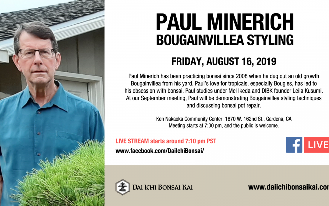 SEPTEMBER 20th 2019 MEETING | PAUL MINERICH – BOUGAINVILLEA STYLING