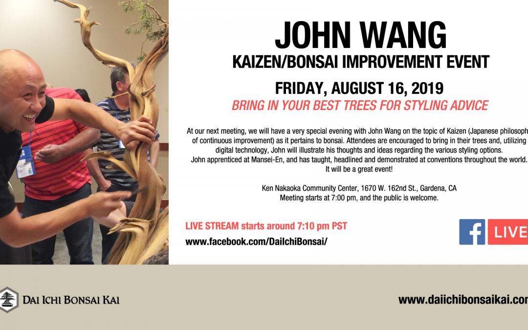 AUGUST 16th 2019 MEETING | JOHN WANG – KAIZEN CRITIQUE